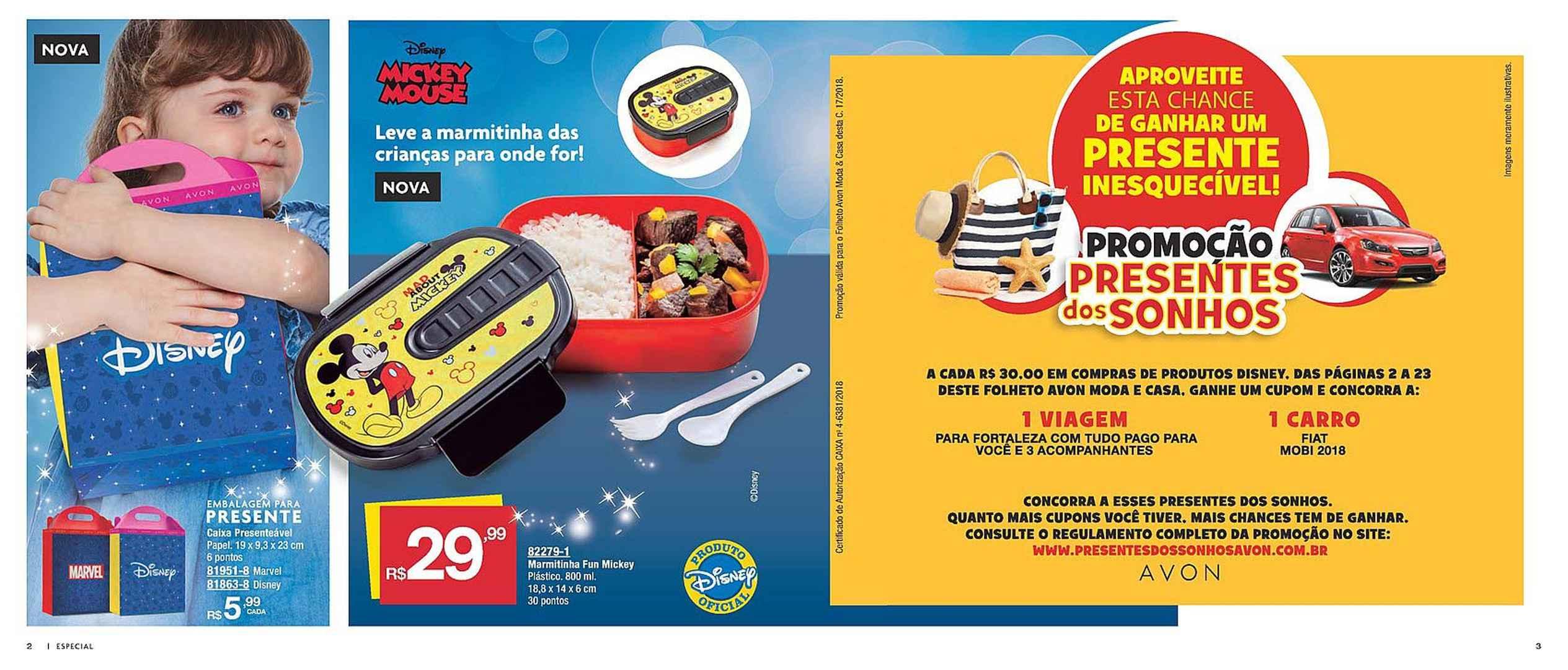 969e864f5 Promoção presentes dos sonhos. A cada R  30 em compras